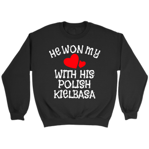 He Won My Heart With His Polish Kielbasa - Crewneck Sweatshirt / Black / S - Polish Shirt Store