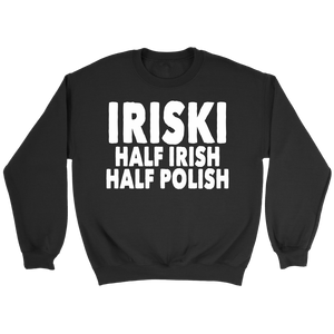 IRISKI Half Irish Half Polish - Crewneck Sweatshirt / Black / S - Polish Shirt Store
