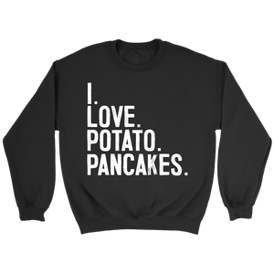 I Love Potato Pancakes - Crewneck Sweatshirt / Black / S - Polish Shirt Store
