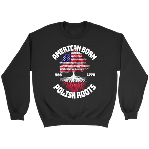 American Born With Polish Roots - Crewneck Sweatshirt / Black / S - Polish Shirt Store