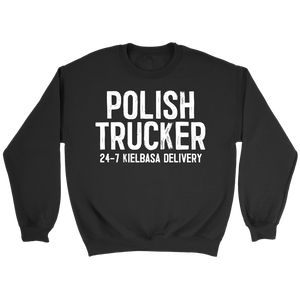 Polish Trucker 24-7 Kielbasa Delivery - Crewneck Sweatshirt / Black / S - Polish Shirt Store
