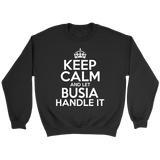 Keep Calm And Let Busia Handle It - Crewneck Sweatshirt / Black / S - Polish Shirt Store