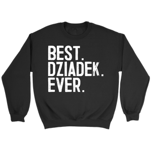 Best Dziadek Ever, Dziadek Gift - Crewneck Sweatshirt / Black / S - Polish Shirt Store