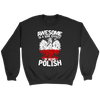 Awesome Is A Side Effect Of Being Polish - Crewneck Sweatshirt / Black / S - Polish Shirt Store