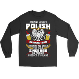 Official Member Of The Polish Drinking Team - Gildan Long Sleeve Tee / Black / S - Polish Shirt Store
