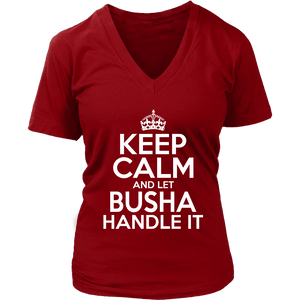 Keep Calm And Let Busha Handle It - District Womens V-Neck / Red / S - Polish Shirt Store