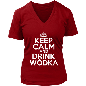 Keep Calm And Drink Wodka - District Womens V-Neck / Red / S - Polish Shirt Store
