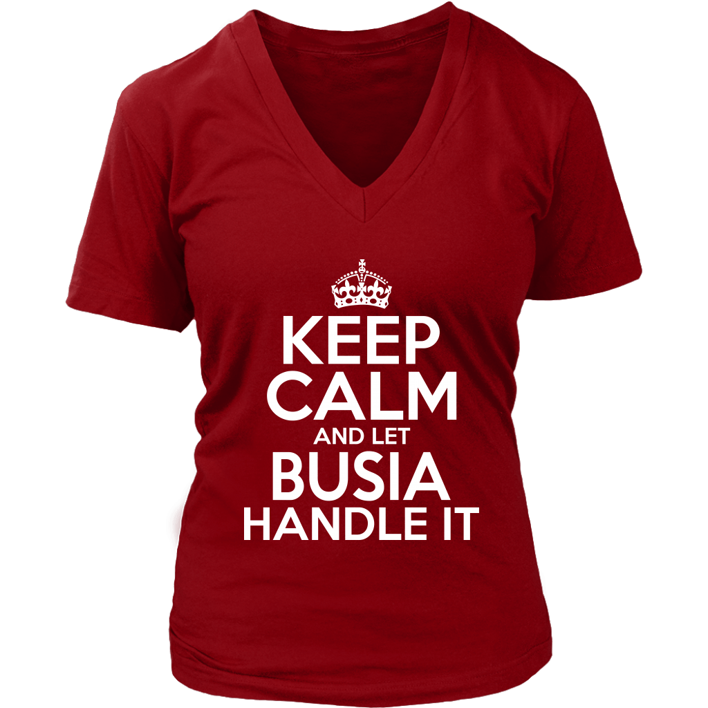 Keep Calm And Let Busia Handle It - District Womens V-Neck / Red / S - Polish Shirt Store