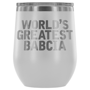 World's Greatest Babcia Wine Tumbler - White - Polish Shirt Store