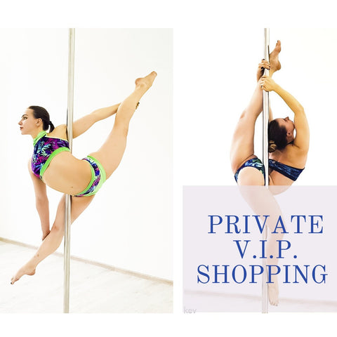 Private V.I.P. shopping experience - Flexmonkey Polewear