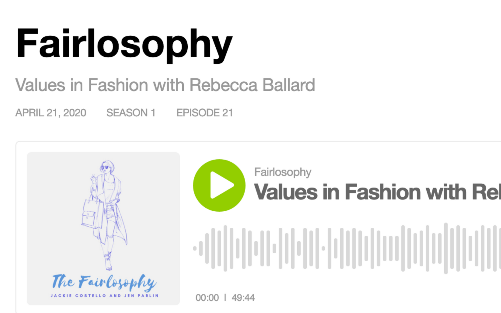 As seen in Fairlosophy: Values in Fashion with Rebecca Ballard