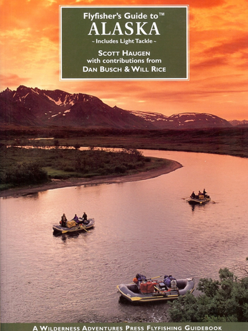 Fly Fishers Guide to Alaska
