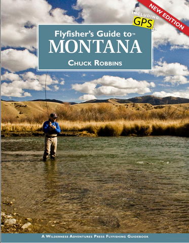 Fly Fishers Guide to Montana