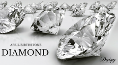 April Birthstone - The Diamond
