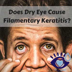 Does Dry Eye Cause Filamentary Keratitis?