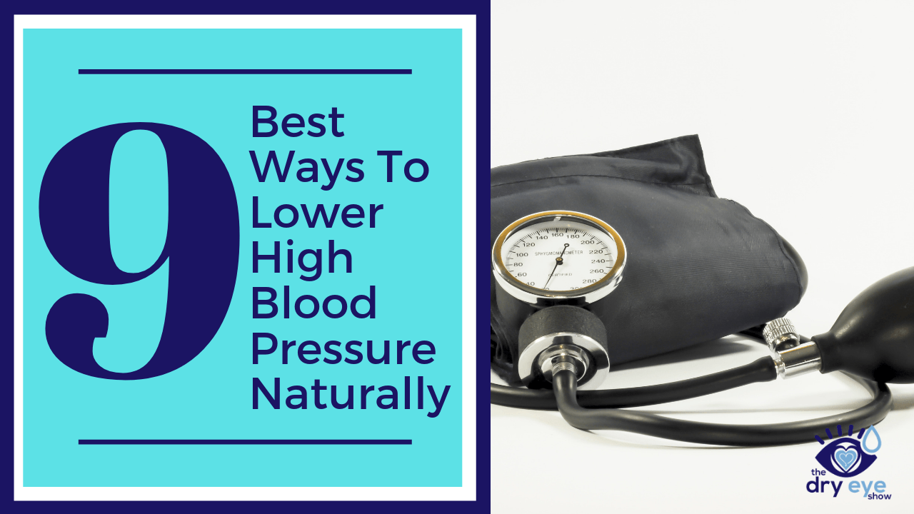 9 Best Ways To Lower High Blood Pressure Naturally