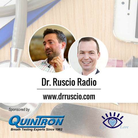 Dr. Ruscio Radio, Dr. Travis Zigler, Eye Love