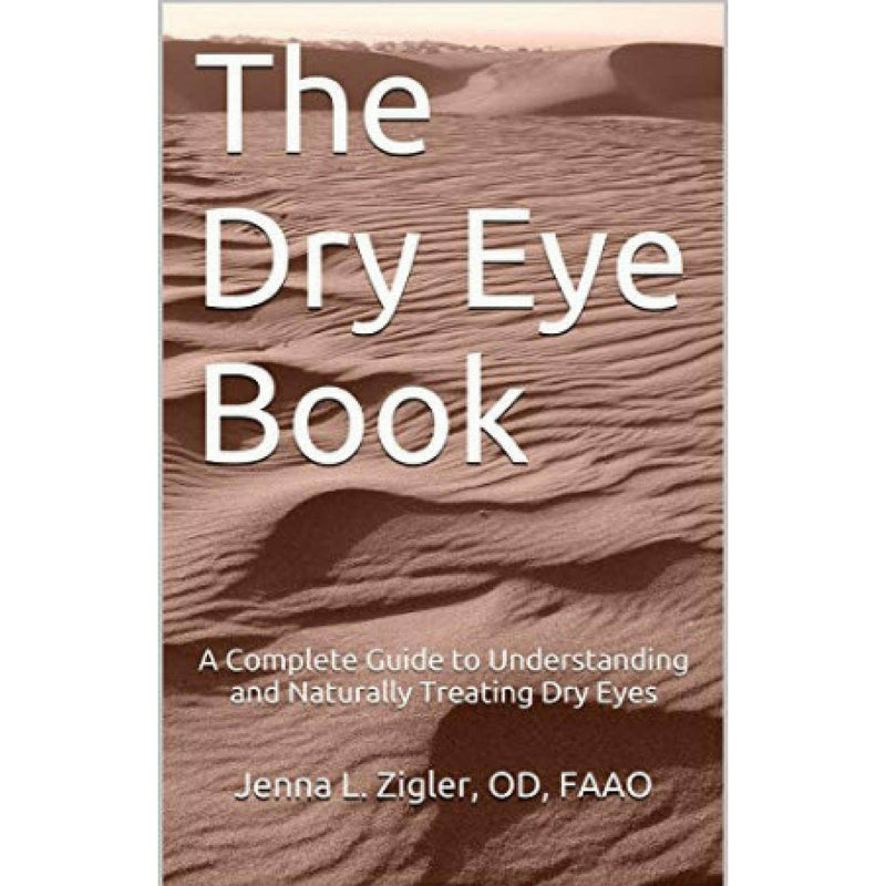 The Dry Eye Book (PDF Download eBook) by Dr. Jenna Zigler Books Eye Love