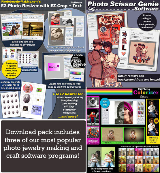 Photo Jewelry Software Bundle EZ Resizer Scissor Genie and Photo Colorizer Download Windows - Photo Jewelry Making