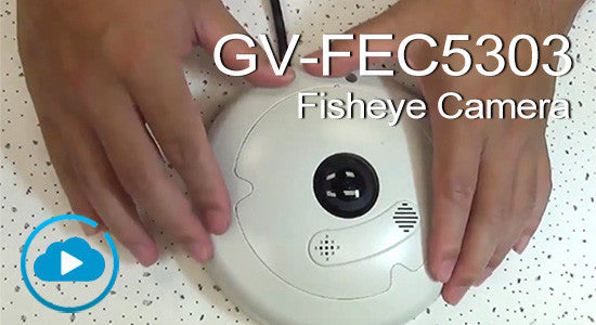 myGVcloud-How to Install GV-FEC5303 Fisheye Camera