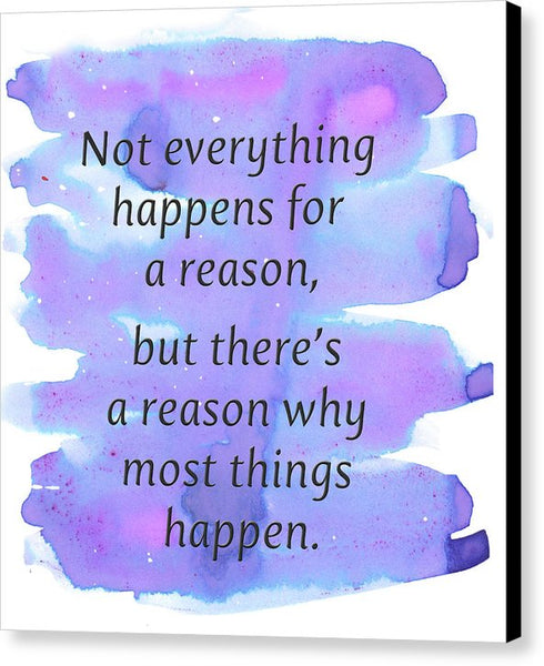 For A Reason - Canvas Print