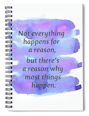 For A Reason - Spiral Notebook