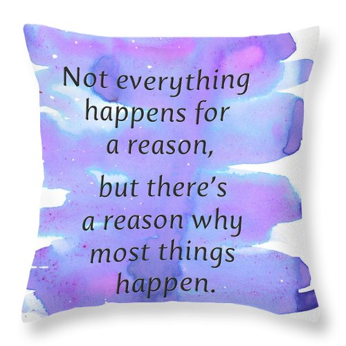 For A Reason - Throw Pillow