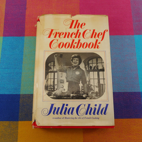 The French Chef Cookbook - Julia Childs 1968 Hardback