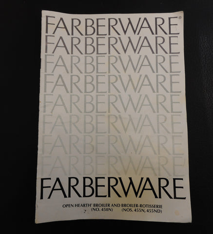 Farberware Electric Open Hearth Broiler Rotisserie Instruction Manual Recipes 450N 455N 455ND