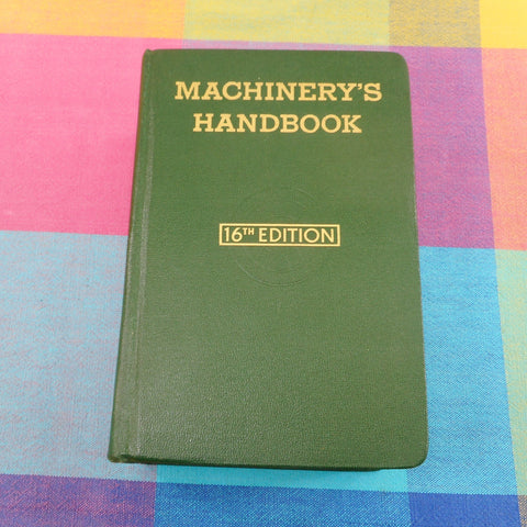 Machinery's Handbook 16th Edition 1963 The Industrial Press