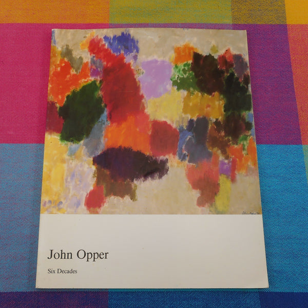 John Opper Six Decades Exhibition Catalog 1990 Cleveland Institute of Art
