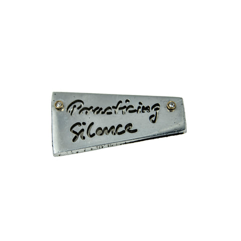 Practicing Silence Pin
