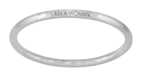 """SEE. HEAR. ACT. DO / I AM A WOMXN."" BANGLE - SHADO MAGAZINE COLLABORATION"