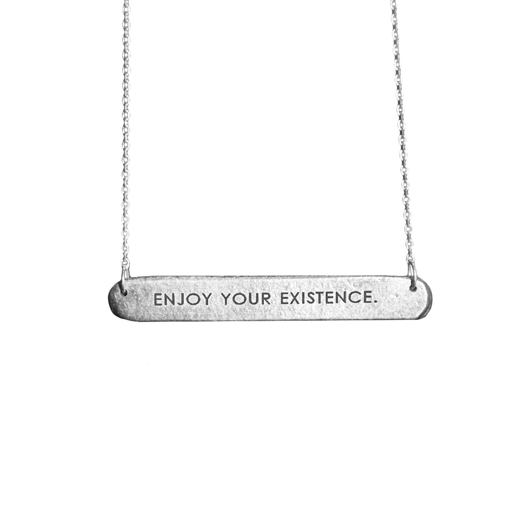 Enjoy Your Existence Bar Tag Necklace