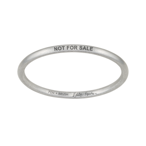 """NOT FOR SALE"" BANGLE - KATELYN KOPENHAVER COLLABORATION"