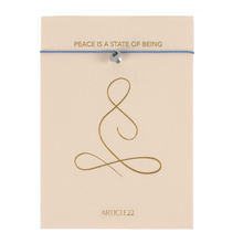 Load image into Gallery viewer, PEACE IS A STATE OF BEING - SILK MANTRA BRACELET