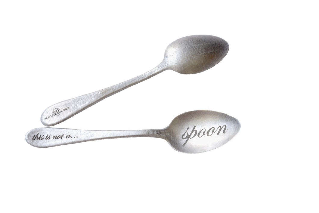 THIS IS NOT A SPOON