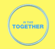 "Load image into Gallery viewer, NEW ""IN THIS TOGETHER"" BANGLE - WEAR A BRACELET AND SHOW YOUR SUPPORT"