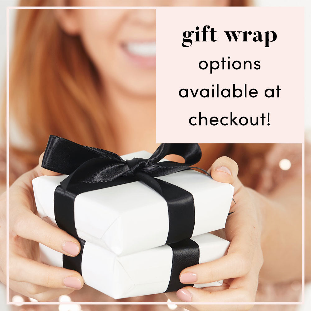 Gift Wrap options available at checkout