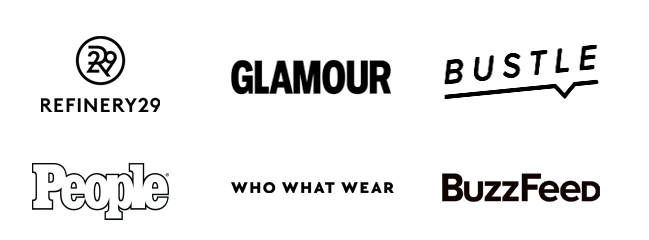 As seen in Refinery29, Glamour, Who What Wear, Bustle, People, and BuzzFeed