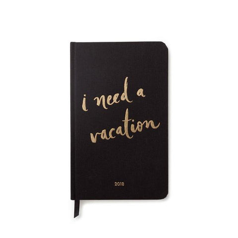 2018 Yearly I Need A Vacation Planner