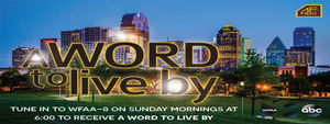 A Word to Live By - Dr. Karry D. Wesley
