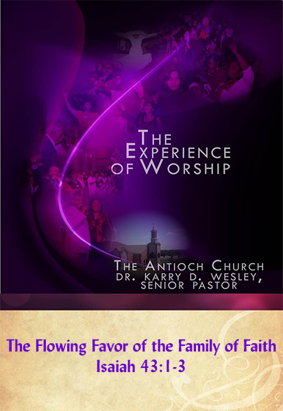 The Flowing Favor of the Family of Faith