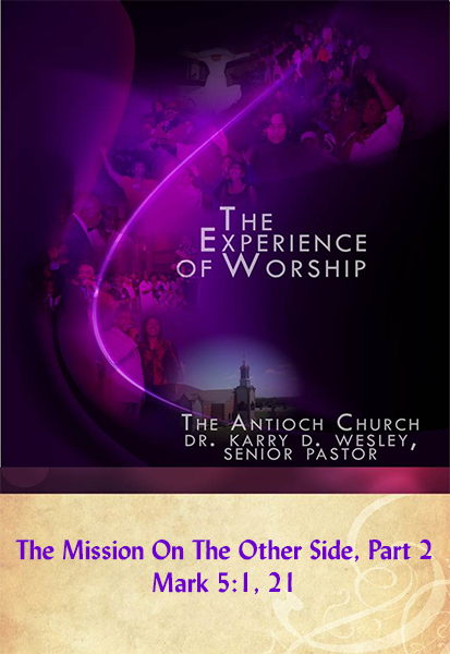 The Mission On The Other Side, Part 2