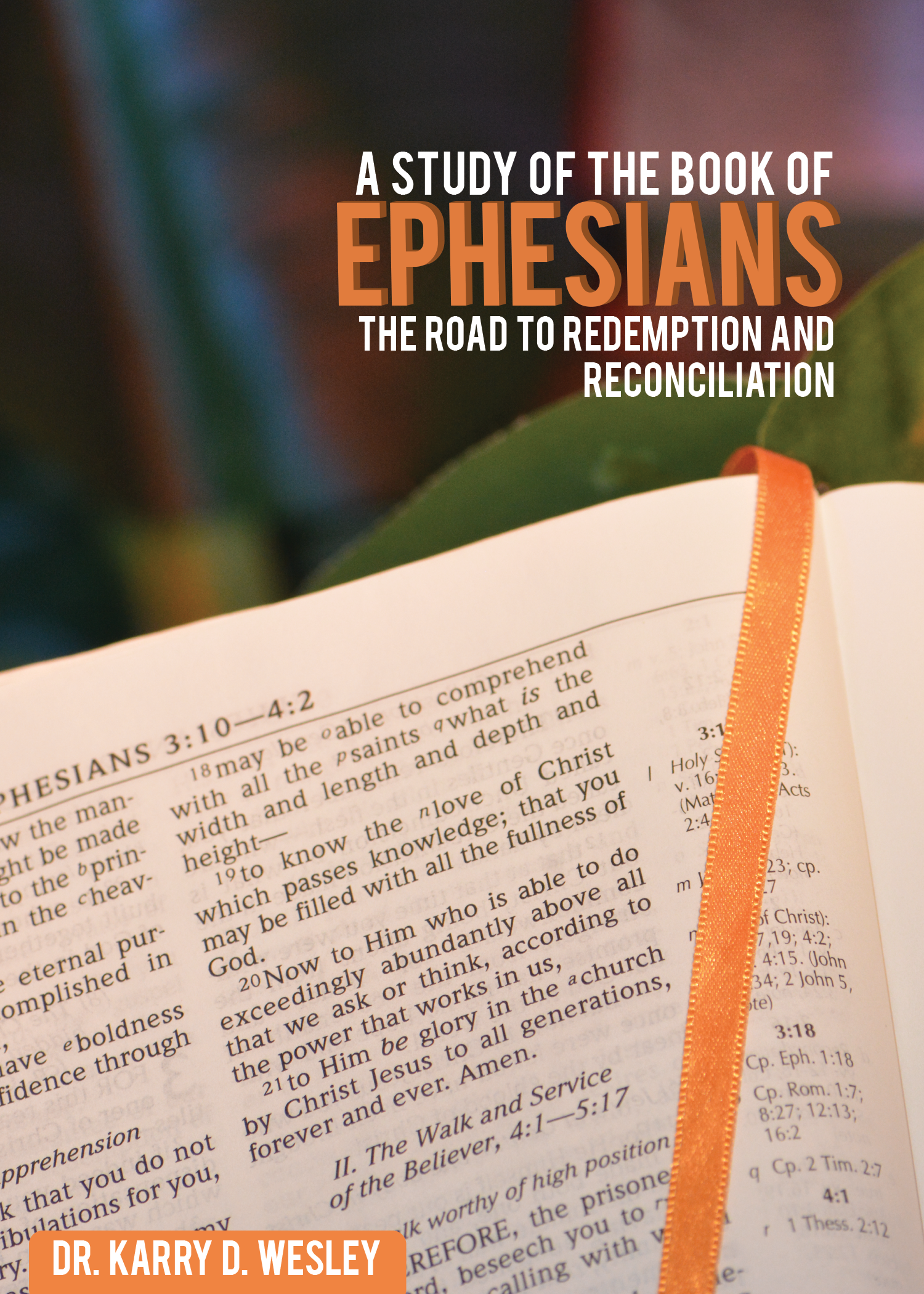 A Study of the Book  of Ephesians