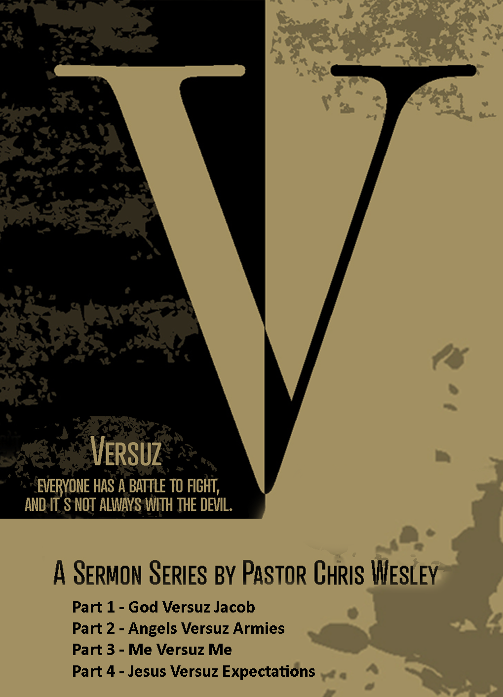 Versuz - A Sermon Series by Pastor Chris Wesley