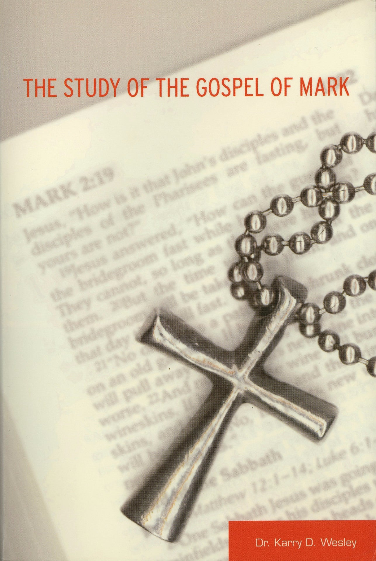 The Study of the Gospel of Mark