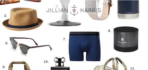 JILLIAN HARRIS — FATHER'S DAY GIFT GUIDE
