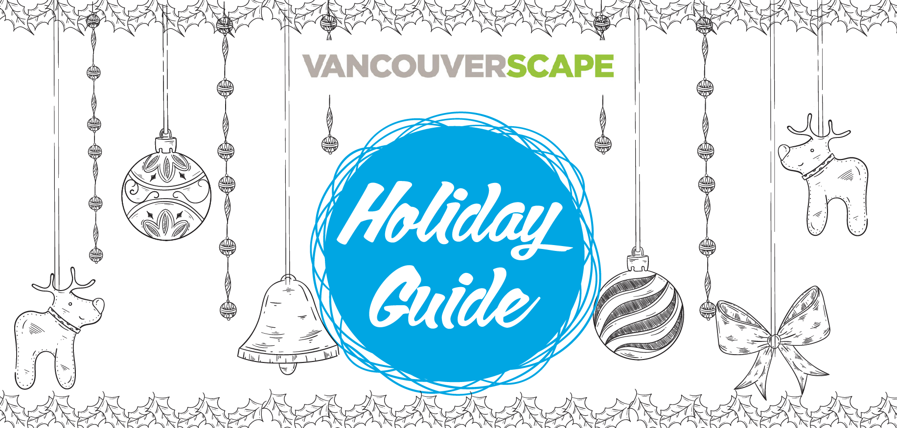 Vancouverscape — 2016 LOGIIX HOLIDAY GUIDE