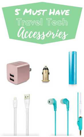 5 Must Have Travel Tech Accessories
